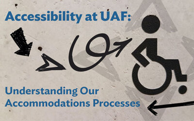 How accessibility happens at UAF